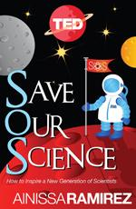 TED Book: Save Our Science