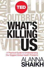 TED Book: What's Killing Us