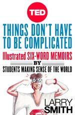 TED Book: Things Don't Have to Be Complicated