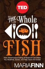 TED Book: The Whole Fish