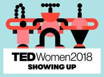 TEDWomen 2018: Showing up.
