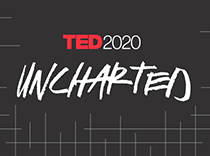 TED2020: Uncharted