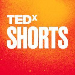 Artwork for TEDx SHORTS