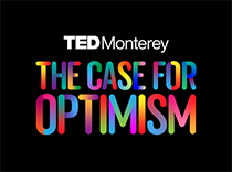 TEDMonterey: The Case for Optimism