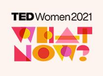 TEDWomen: What Now?