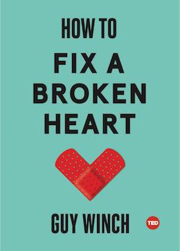TED Book: How to Fix a Broken Heart