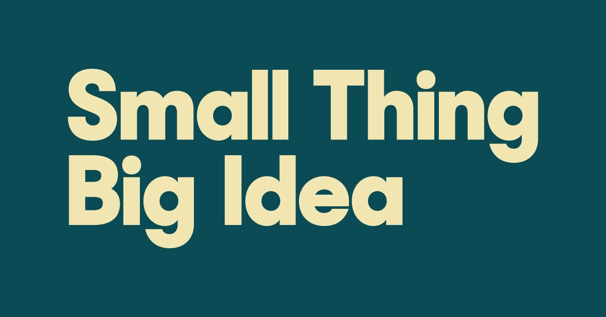 Small Thing Big Idea: Designs that changed the world
