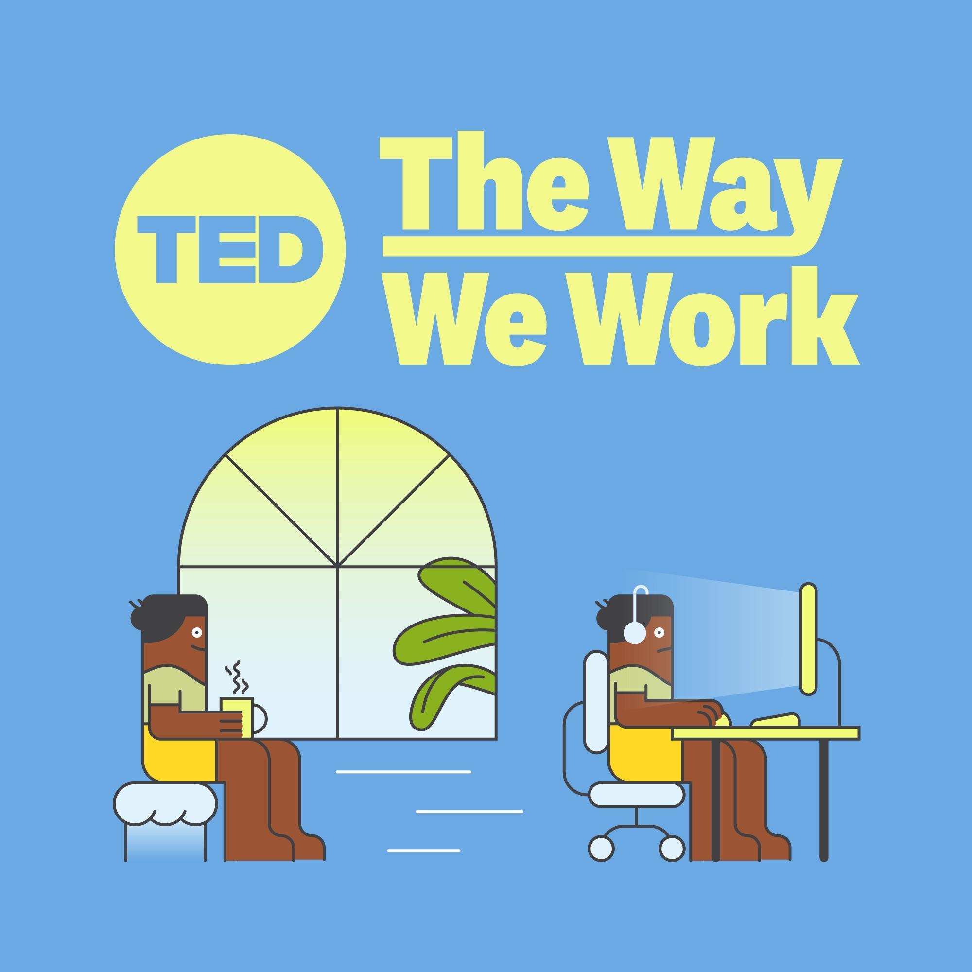 The Way We Work