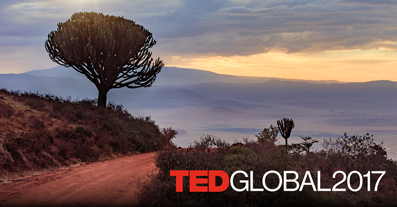 TEDGlobal 2017   Aug 27-30, 2017   Arusha, Tanzania
