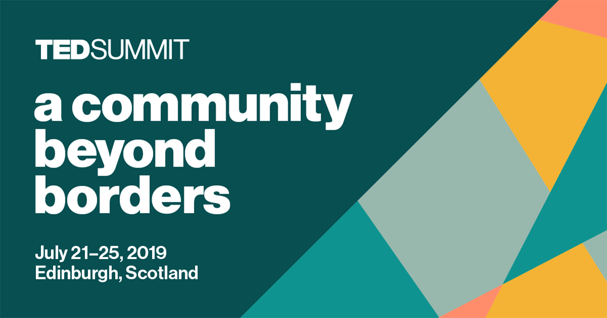 tedsummit 2019 a community beyond borders july 2125 2019 edinburgh scotland